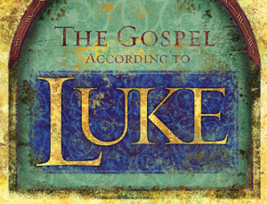 Luke - The Son of Man Has Come