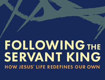 Following the Servant King